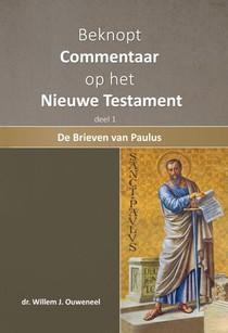 Beknopt commentaar op het Nieuwe Testament 1. De brieven van Paulus