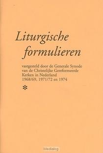 Liturgische Formulieren Chr Ger Kerk
