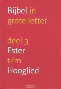 Grote Letterbijbel Nbv 3 Ester-hooglied