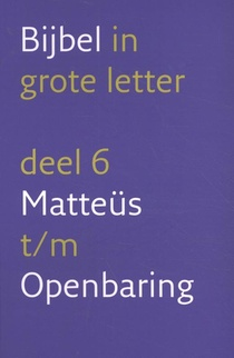 Grote Letterbijbel Nbv 6 Nieuwe Testamen