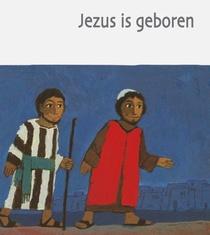 Jezus is geboren