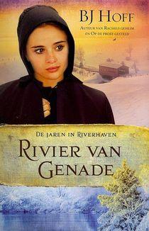De jaren in Riverhaven 3 Rivier van genade