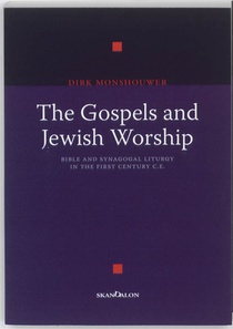 The Gospels and Jewish Worship