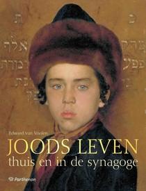 Joods Leven Thuis En In De Synagoge