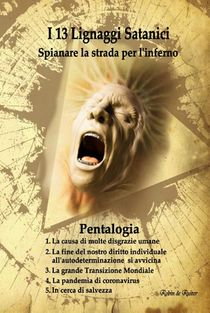 I 13 Lignaggi Satanici - Spianare la strada per l'inferno