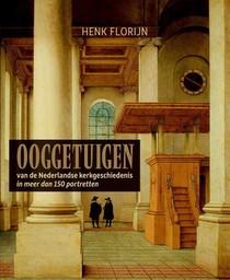 Ooggetuigen van de Nederlandse kerkgeschiedenis - VAN €24,50 VOOR €12,25