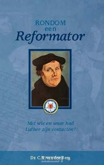 Rondom Een Reformator