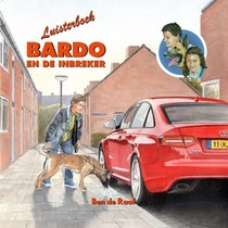 Bardo En De Inbreker Luisterboek