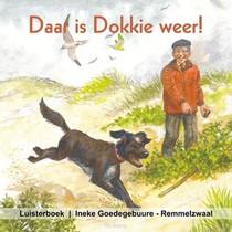 Daar Is Dokkie Weer Luisterboek