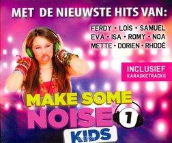Make Some Noise Kids 1