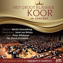 Het Groot Klassiek Koor In Concert