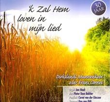 K Zal Hem Loven In Mijn Lied