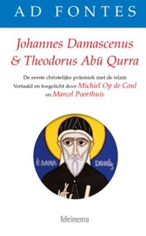 Johannes Damascenus En Theodorus Abu Qur