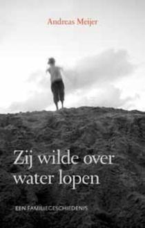 Zij Wilde Over Water Lopen