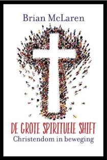 De grote spirituele shift