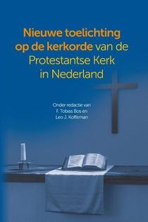 Toelichting op de kerkorde van de Protestantse Kerk in Nederland