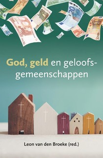 God, geld en geloofsgemeenschappen