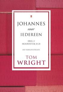 Johannes voor iedereen 2 Hoofdstuk 11-21