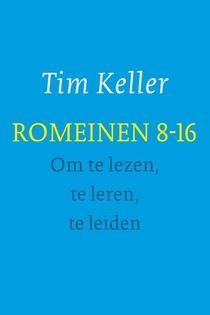 Romeinen 8-16 - om te lezen, te leren, te leiden