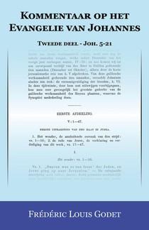 Kommentaar op het Evangelie van Johannes Tweede deel - Joh. 5-21