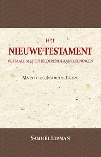 Mattheus, Marcus, Lucas