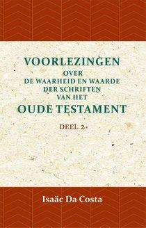 Voorlezingen over de waarheid en waarde der Schriften van het Oude Testament 2 Deel 2