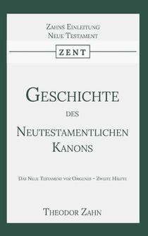 Geschichte des Neutestamentlichen Kanons 2