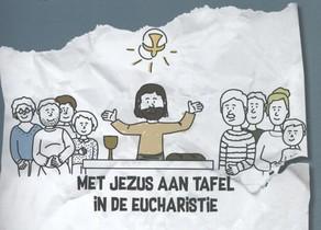 Met Jezus aan tafel in de eucharistie