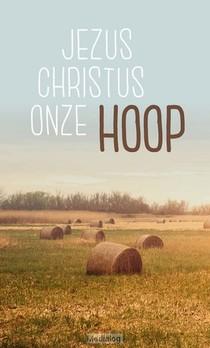 Traktaat Jezus Christus Onze Hoop S25