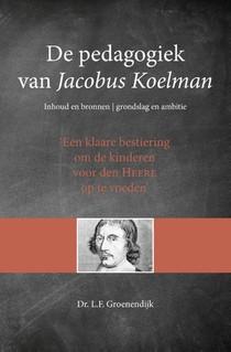 De pedagogiek van Jacobus Koelman