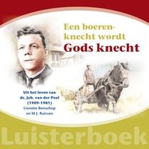 Boerenknecht Wordt Gods Knecht Luisterbo