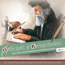 Onderzoekt de kerkgeschiedenis, deel 2