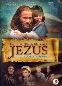 Verhaal Van Jezus Voor Kinderen, Het