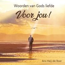 Woorden van Gods liefde voor jou!