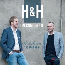 H&h In Concert, Dl 2