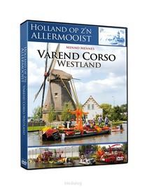 Holland Op Zijn Allermooist - Varend Cor
