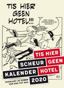 Tis hier geen hotel scheurkalender 2020