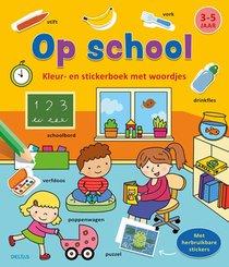 Kleur-en stickerboek met woordjes - Op school (3-5 j.)