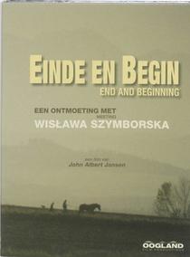 Einde en Begin: Wislawa Szymborska