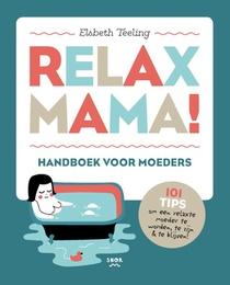 Relax Mama