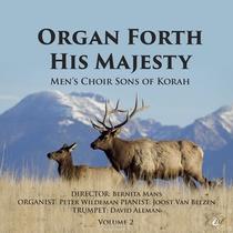 Organ Forth His Majesty