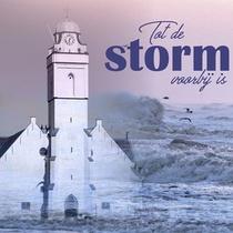 Tot De Storm Voorbij Is