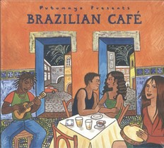 PUTUMAYO PRESENTS: BRAZILIAN CAFÉ
