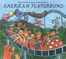 PUTUMAYO PRESENTS: AMERICAN PLAYGROUND