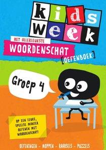 Het allerleukste woordenschat oefenboek - Kidsweek in de klas groep 4