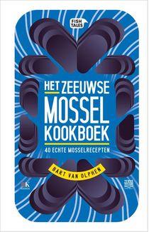 Het Zeeuwse Mossel kookboek