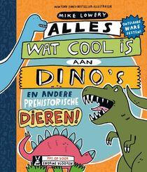 Alles wat cool is aan dino's