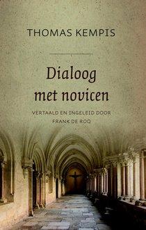 Dialoog met novicen 1: De minachting van de wereld