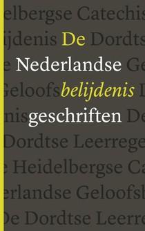 De Nederlandse Belijdenisgeschriften