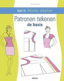 Mode-atelier vol.1 - Patronen tekenen - de basis